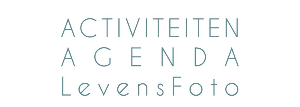 LevensFoto activiteiten agenda